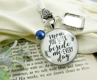 Wedding Bouquet Photo Charm Mom You Walk Beside Me Every Day White Bridal Pendant Blue Bead Mother Remembrance Memorial Photo Jewelry
