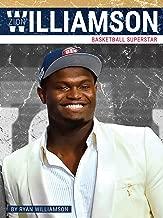 Zion Williamson: Basketball Superstar (Primetime)