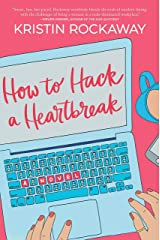 How to Hack a Heartbreak Kindle Edition