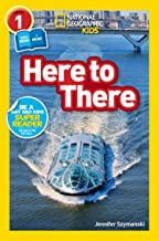 National Geographic Readers: Here to There (L1/Co-reader)