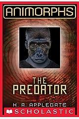 Animorphs #5: The Predator Kindle Edition