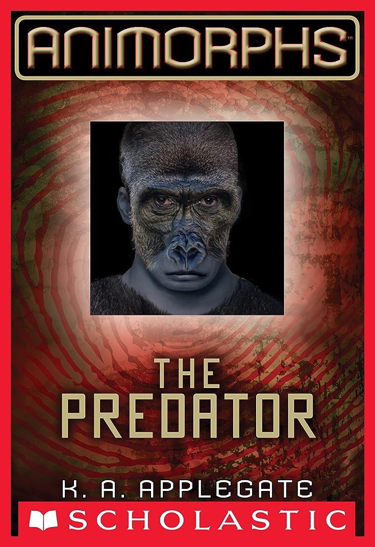 日曜日ラメタンザニアAnimorphs #5: The Predator (English Edition)