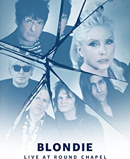 Prime Live Events: Blondie Live at Round Chapel