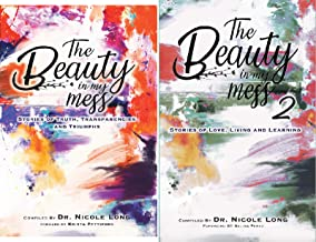 The Beauty In My Mess (2 Book Series)