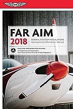 FAR/AIM 2018: Federal Aviation Regulations / Aeronautical Information Manual (FAR/AIM series)