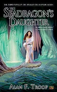 The Seadragon's Daughter (Dragon de la Sangre Book 3)