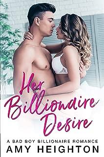 Her Billionaire Desire: A Bad Boy Billionaire Romance