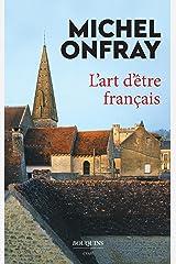 L'Art d'être français Format Kindle