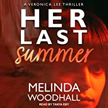 Her Last Summer: Veronica Lee Thriller Series, Book 1