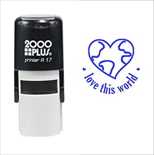 Love This World (Earth Day) 2000 Plus Self Inking Rubber Teacher Stamp – Blue Ink