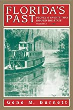 Florida's Past, Vol 3: People and Events That Shaped the State