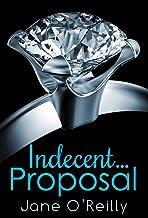 Indecent...Proposal (Indecent... Trilogy)