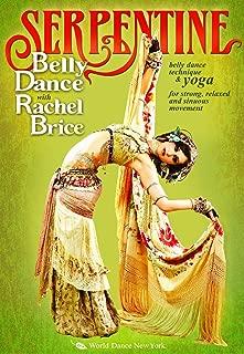 Serpentine: Bellydance with Rachel Brice