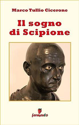Il sogno di Scipione (Emozioni senza tempo Vol. 296)