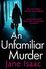 An Unfamiliar Murder (DCI Helen Lavery Book 1) Kindle Edition