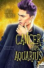 Cancer Ships Aquarius: L'horoscope amoureux, T5