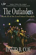 The Outlanders (LonTobyn Chronicle Book 2)