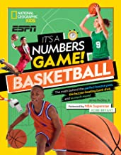 It's a Numbers Game! Basketball: The math behind the perfect bounce pass, the buzzer-beating bank shot, and so much more! (National Geographic Kids Espn)
