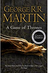 A Game of Thrones: The bestselling epic fantasy masterpiece that inspired the award-winning HBO TV series (A Song of Ice and Fire, Book 1) Kindle Edition