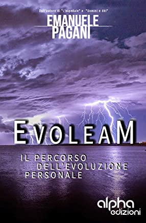 EVOLEAM: Il percorso dellevoluzione personale