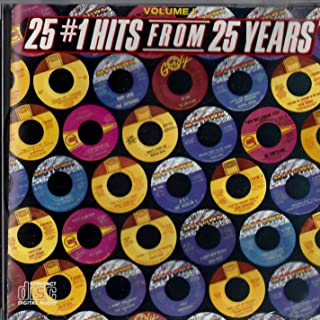 25 #1 Hits From 25 Years Volume 1