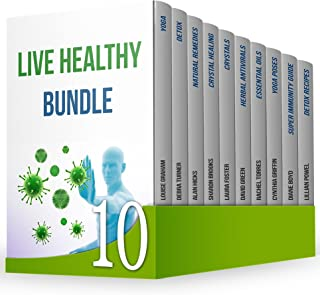 Live Healthy Bundle: The Best Guides to Teach You How to Eat, Exercise and Live Healthy Lifestyle