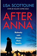 After Anna: the bestselling psychological thriller with twists that grip from the first page Kindle Edition