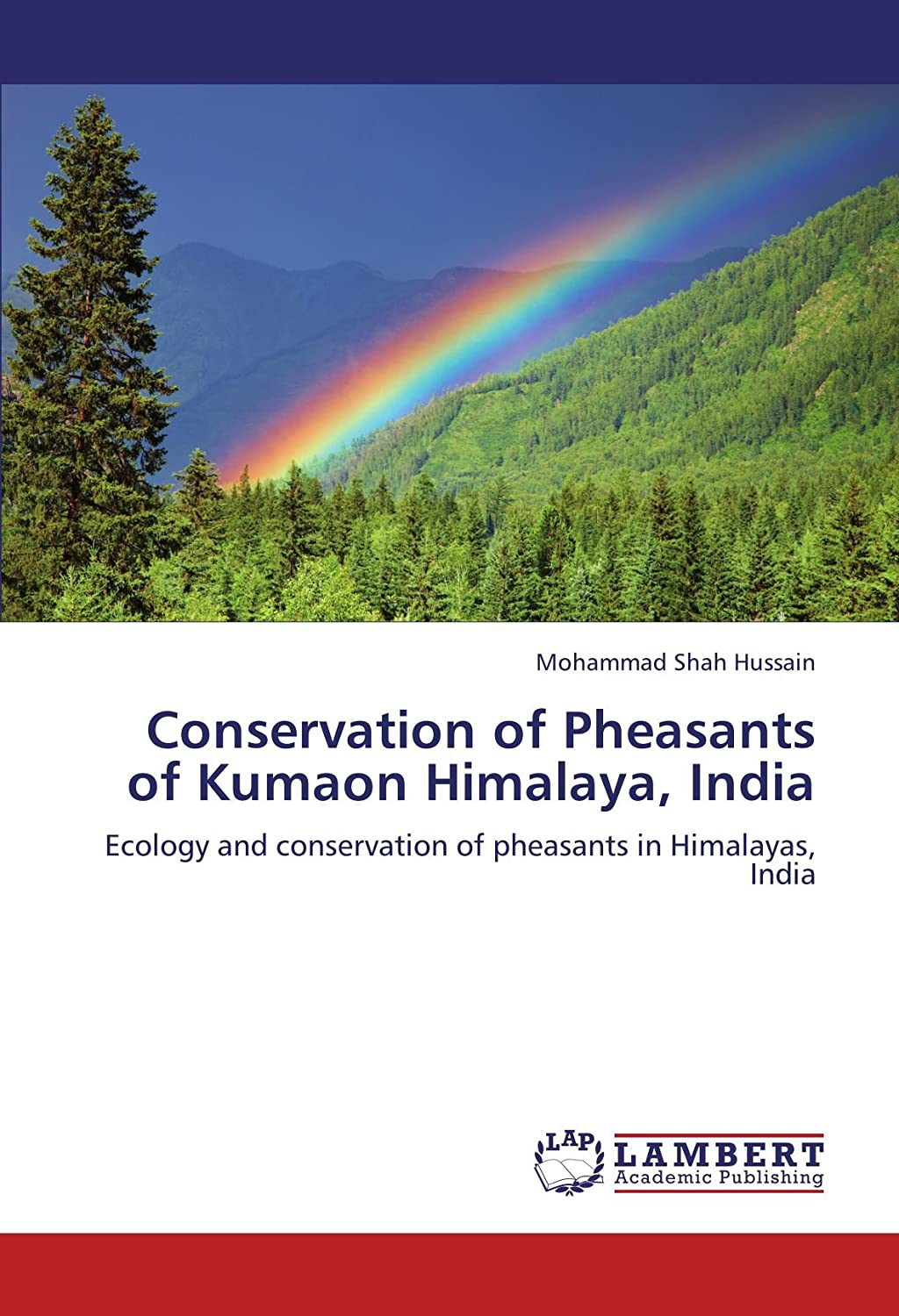 Conservation of Pheasants of Kumaon Himalaya, India