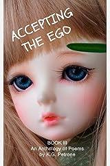 ACCEPTING THE EGO (Ego Anthology Book 3) Kindle Edition