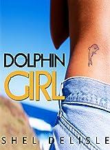 Dolphin Girl (English Edition)