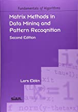 Matrix Methods in Data Mining and Pattern Recognition, Second Edition