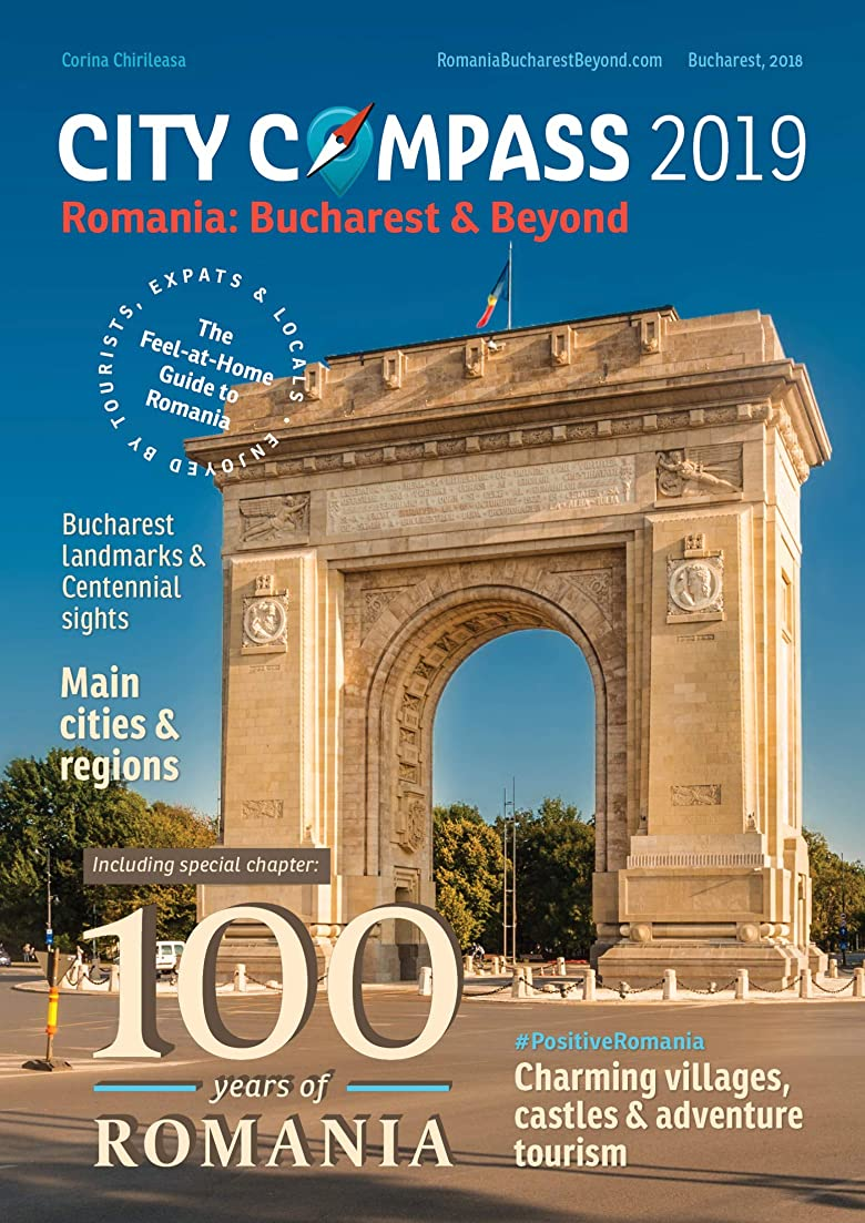 配置ずらす複合Romania: Bucharest & Beyond - Fresh Must-Read Travel Guide Book on Romania - 2019 edition in English: The Feel at Home Guide to Romania covering Bucharest ... Bucharest & Beyond) (English Edition)