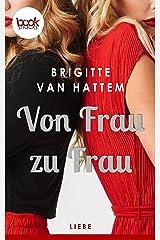 Von Frau zu Frau (Die booksnacks Kurzgeschichten-Reihe 279) Kindle Ausgabe