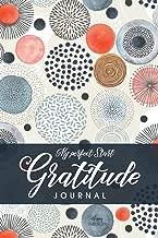 Gratitude Journal: My Perfect Start: 52-Weeks Journal for Daily Gratitude