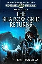 The Shadow Grid Returns: Book Seven of the Dragon Stone Saga