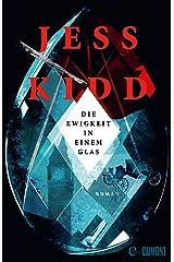 Die Ewigkeit in einem Glas: Roman (German Edition) Format Kindle