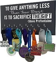 Race bib Medal Display - to GIVE Anything Less Than Your Best is to Sacrifice The Gift - Steve Prefontaine - Medal Holder - Medal Hanger - Medal Rack - Marathon Medal Hanger