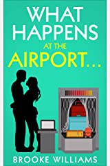 What Happens at the Airport Kindle Edition