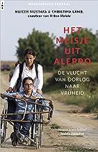Het meisje uit Aleppo (Dutch Edition)