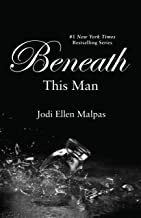 Beneath This Man (A This Man Novel Book 2)