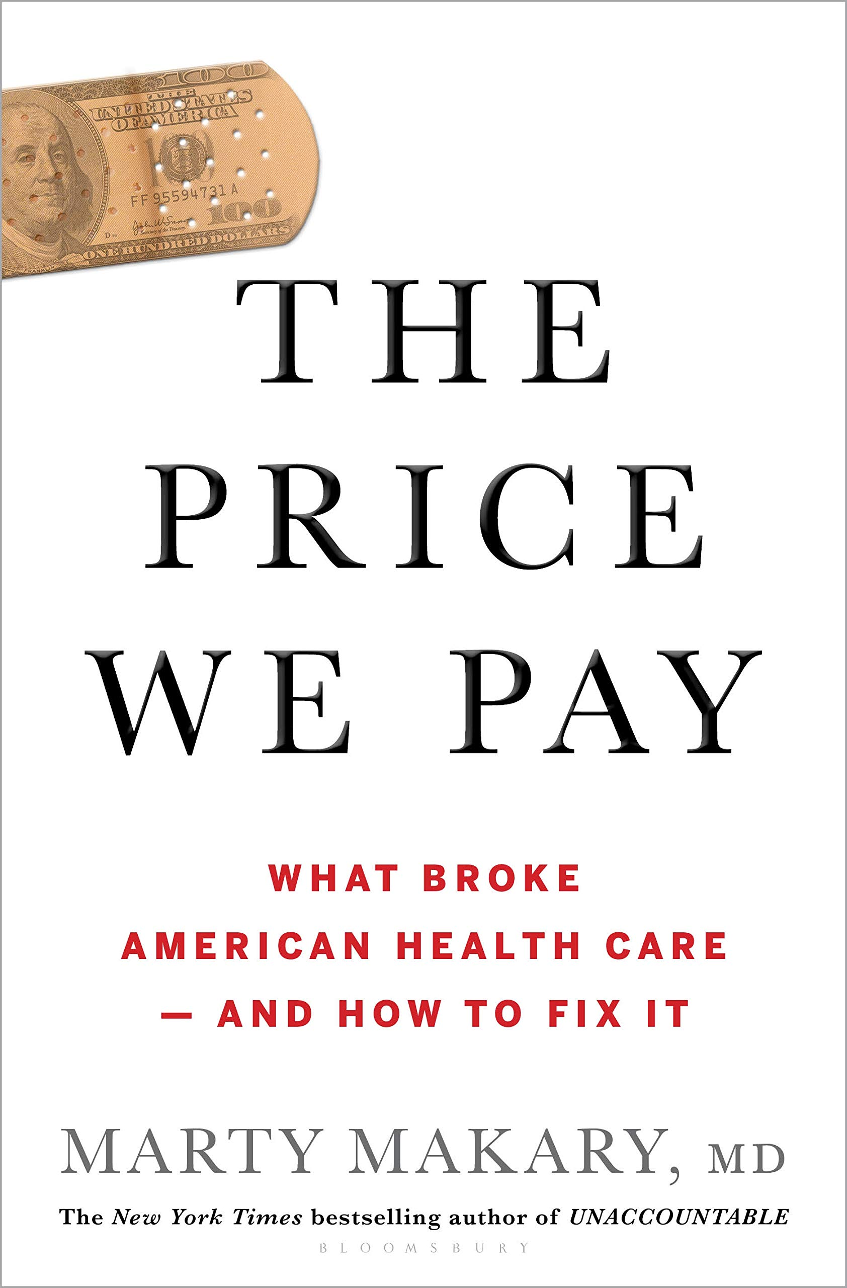 Image OfThe Price We Pay: What Broke American Health Care--and How To Fix It