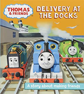 Thomas and Friends: Delivery at the Docks: A story about making friends (Really Useful Stories)