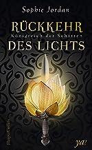 Königreich der Schatten - Rückkehr des Lichts (German Edition)