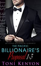 The Pacific Billionaire's Proposal: (Books 1-3) An Alpha Billionaire Romance (Pacific Billionaires Book 1)