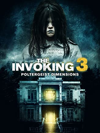The Invoking 3: Poltergeist Dimensions
