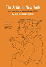 The Artist in New York: Letters to Jean Charlot and unpublished writings, 1925-1929. (Texas Pan American) (English Edition)
