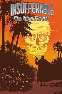 Insufferable, Vol. 3: On the Road