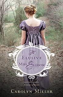 The Elusive Miss Ellison (Regency Brides: A Legacy of Grace Book 1)