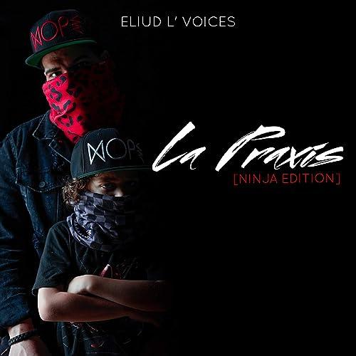 La Praxis (Ninja Edition) de Eliud Lvoices en Amazon Music ...