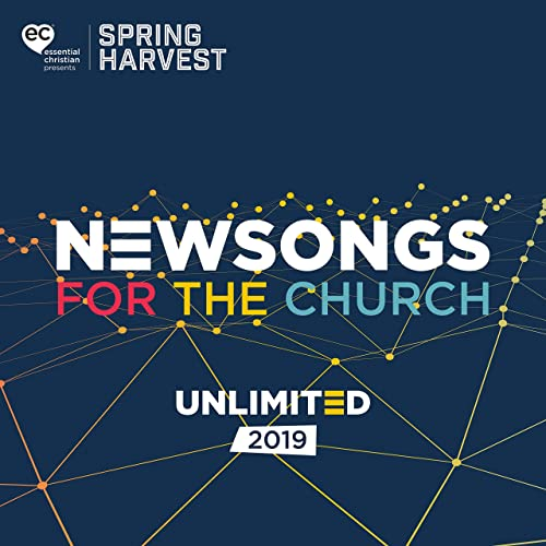 Spring Harvest - Newsongs For the Church 2019 2019